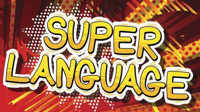 "Cartel en inglés: ""Súper lengua"""