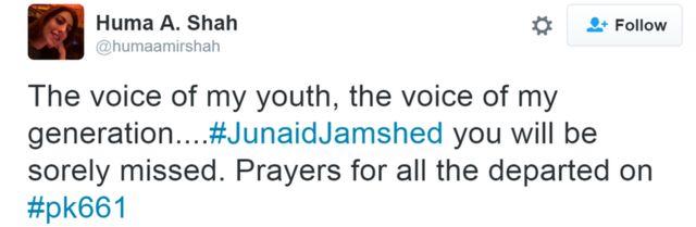 Mənim gəncliyimin səsi, mənim nəsilimin səsi...#JunaidJamshed sənin üçün çox darıxacağıq. #pk661-də həlak olanlara dualarımı həsr edirəm