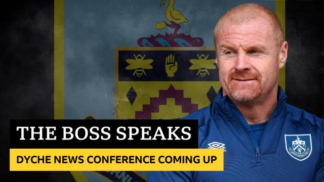 Sean Dyche press conference coming up