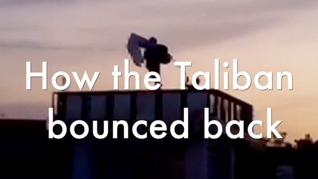How the Taliban bounced back