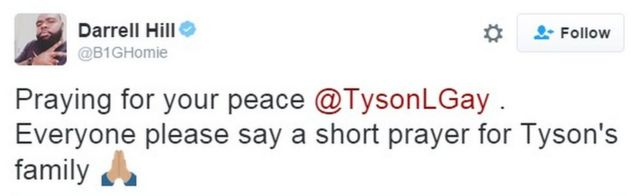 """Praying for your peace @TysonLGay . Everyone please say a short prayer for Tyson's family"""
