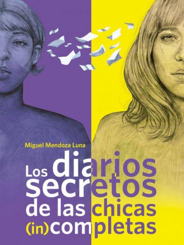 """Portada de """"Los diarios secretos de las chicas (in)completas""""."""