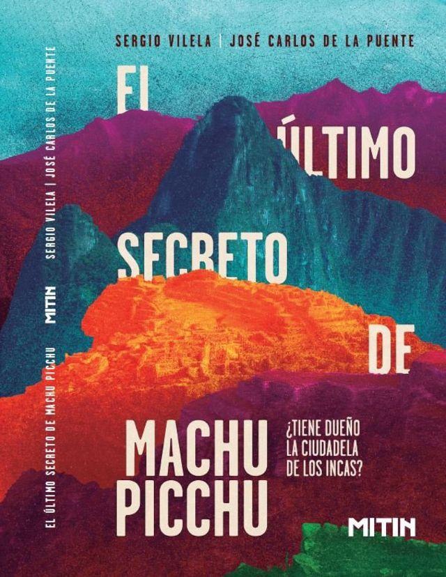 """Portada del libro """"El último secreto de los incas""""."""