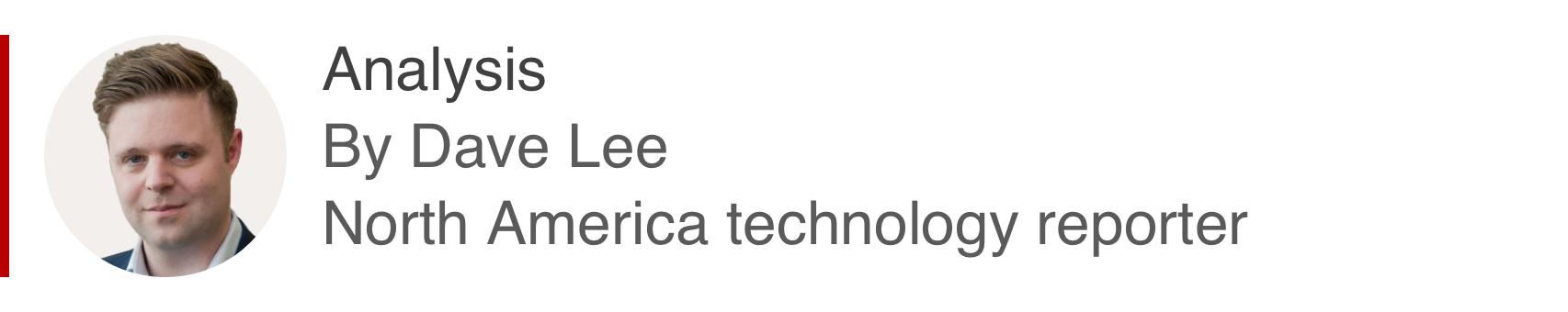 Boîte d'analyse par Dave Lee, journaliste technologique nord-américain