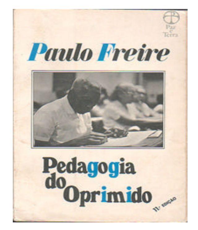 REPRODUÇAO DA CAPA DO LIVRO PEDAGOGIA DO OPRIMIDO, DA EDITORA PAZ E TERRA
