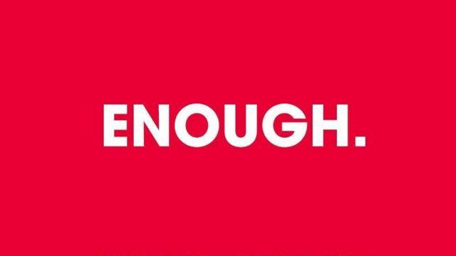 Enough campaign