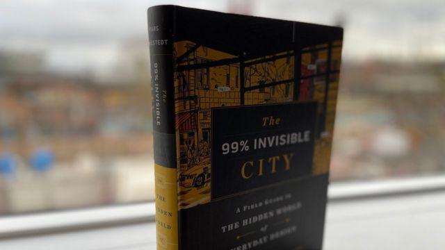 """Libro """"La ciudad 99% Invisible""""."""