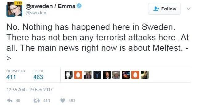 """""""No. No ha sucedido nada aquí en Suecia. No ha habido ningún ataque terrorista aquí. La principal noticia en este momento es acerca de Melfest"""", escribió Ema, una ciudadana sueca que estaba a cargo de la cuenta de tuiter @sweden"""