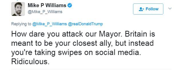 「うちの市長を攻撃するとは何事だ。英国はそっちの一番近い同盟国のはずなのに、あんたはソーシャルメディアで叩いてるのか。ばかげてる」とツイートした人もいた