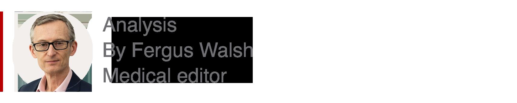 Analysis box by Fergus Walsh, medical editor