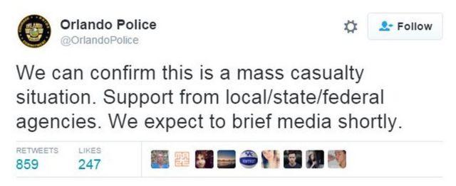 """""""Podemos confirmar que se trata de uma situação com feridos em massa. Apoio de agências locais/estaduais/federais. Vamos fazer um pronunciamento à imprensa em breve"""", diz tuíte da polícia de Orlando"""