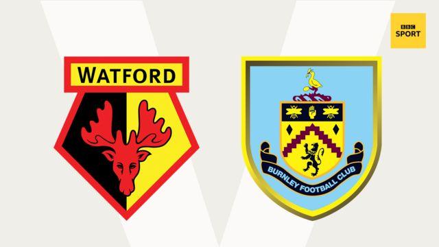Watford v Burnley