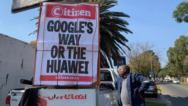 谷歌禁止华为使用谷歌旗下基于安卓操作系统开发的手机软件在非洲也成为头条新闻。