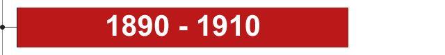 1890 - 1910