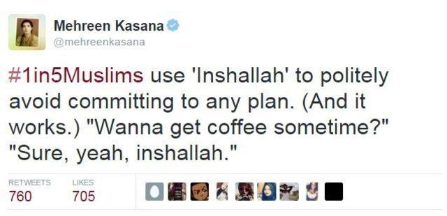 「ムスリムの5人に1人が、何か具体的な約束をしないで済むように『インシャラー(神の御心のままに)』と言う(しかもうまくいく!)。いつかお茶しない?」というツイート