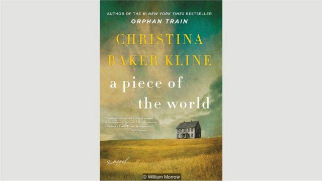 """Christina Baker Kline, """"Dünyanın bir parçası"""" (A Piece of the World)"""