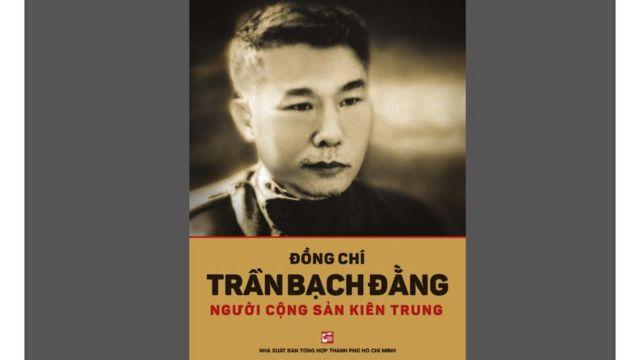 Một cuốn sách về ông Trần Bạch Đằng ấn hành gần đây ở Việt Nam