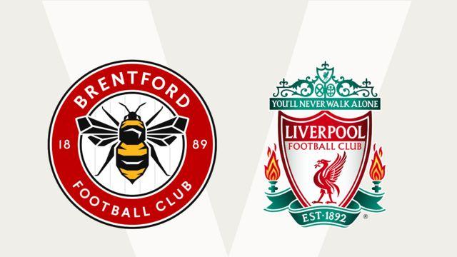 Brentford v Liverpool