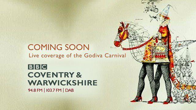 BBC Coventry & Warwickshire live video stream of the Godiva Carnival