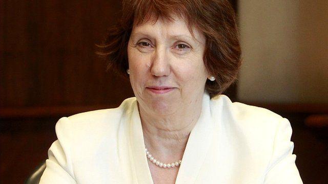 European Union foreign policy chief, Catherine Ashton