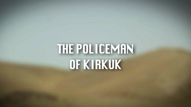 The policeman of Kirkuk