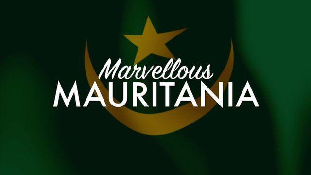 "Mauritania flag with the words ""Marvellous Mauritania"""