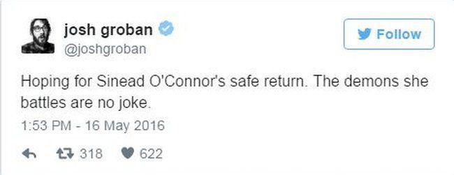 """Singer Josh Groban writes on twitter """"Hoping for Sinead O'Connor's safe return. The demons she battles are no joke"""""""