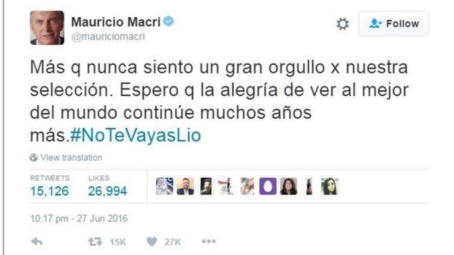 Твит Маурисио Макри, читающий «Больше, чем когда-либо, я чувствую большую гордость за нашу национальную команду. Я надеюсь, что радость увидеть лучшее в мире будет продолжаться еще много лет. # Don'tgoLio