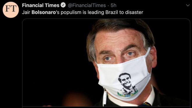 Tweet do jornal Financial Times dizendo que ações de Bolsonaro levarão Brasil ao desastre