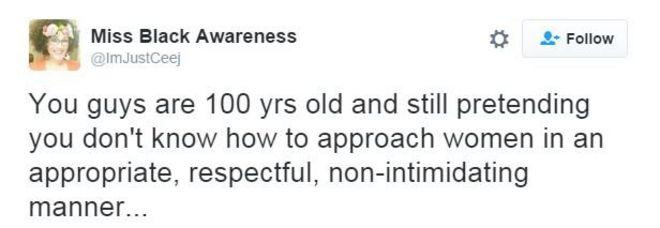 """Чирикать: """"Вы, ребята, 100 лет и все еще притворяетесь, что не знаете, как подходить к женщинам соответствующим, уважительным, не пугающим образом ..."""""""