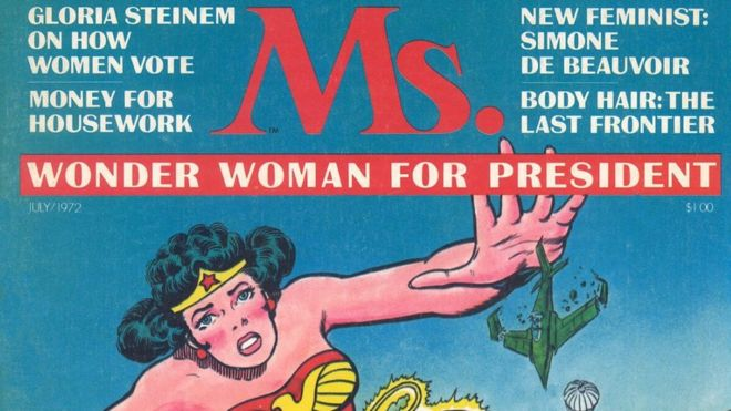 "A cover of Ms Magazine, dated July 1972, showing the comic book character Wonder Woman. ""Wonder Woman for President"" it reads"