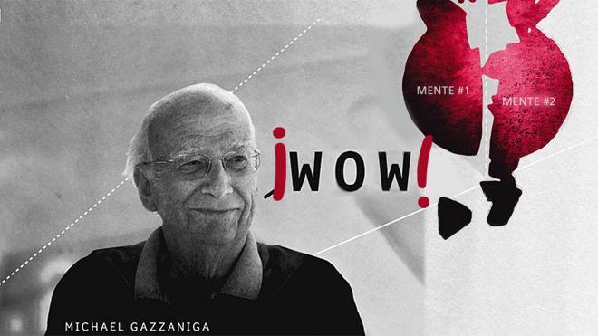 Mike Gazzaniga diciendo Wow