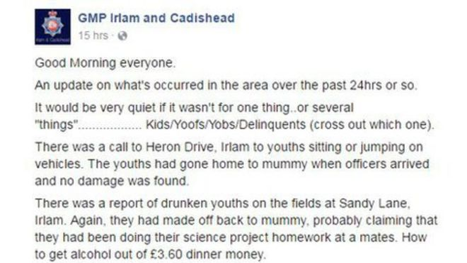 """Good Morning everyone. An update on what's occurred in the area over the past 24hrs or so. It would be very quiet if it wasn't for one thing..or several """"things"""".................. Kids/Yoofs/Yobs/Delinquents (cross out which one). There was a call to Heron Drive, Irlam to youths sitting or jumping on vehicles. The youths had gone home to mummy when officers arrived and no damage was found. There was a report of drunken youths on the fields at Sandy Lane, Irlam. Again, they had made off back to mummy, probably claiming that they had been doing their science project homework at a mates. How to get alcohol out of £3.60 dinner money."""