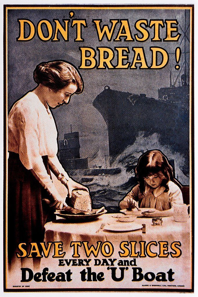 WW1 poster- 'Don't waste bread!'
