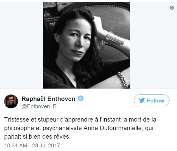 """French philosopher Raphaël Enthoven tweets: """"Sad to learn of the death of Anne Dufourmantelle."""""""