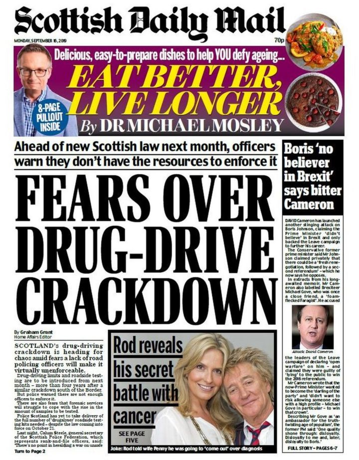Scotland's papers: Drug drive fears and Rod's cancer fight