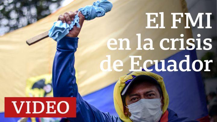 ¿Cuál es el papel del FMI en la crisis de Ecuador?