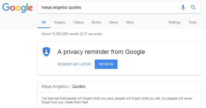 """A screengrab showing a Google search for the words 'Maya Angelou quote', with the line: """"I've learned that people will forget what you said, people will forget what you did, but people will never forget how you made them feel."""""""