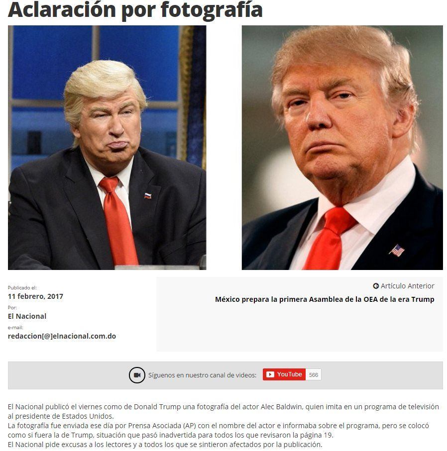 Apology in the Dominican Republic's El Nacional paper for mistakenly publishing a picture of Alec Baldwin's impersonation of Donald Trump, 11 February 2017