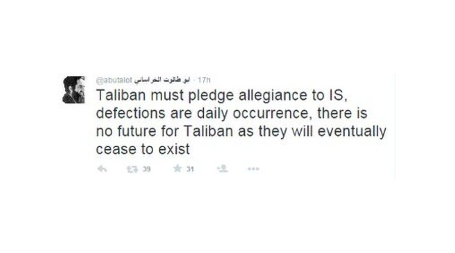 """Tweet reading """"Taliban must pledge allegiance to IS, defections are daily occurrence, there is no future for Taliban as they will eventually cease to exist""""."""