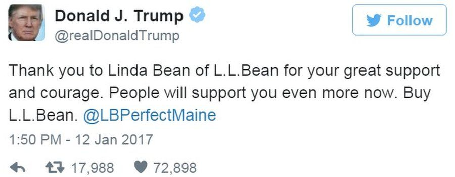 """Tweet by Donald Trump saying """"Thank you to Linda Bean of L.L.Bean for your great support and courage. People will support you even more now. Buy L.L.Bean. @LBPerfectMaine"""" - 12 January 2017"""