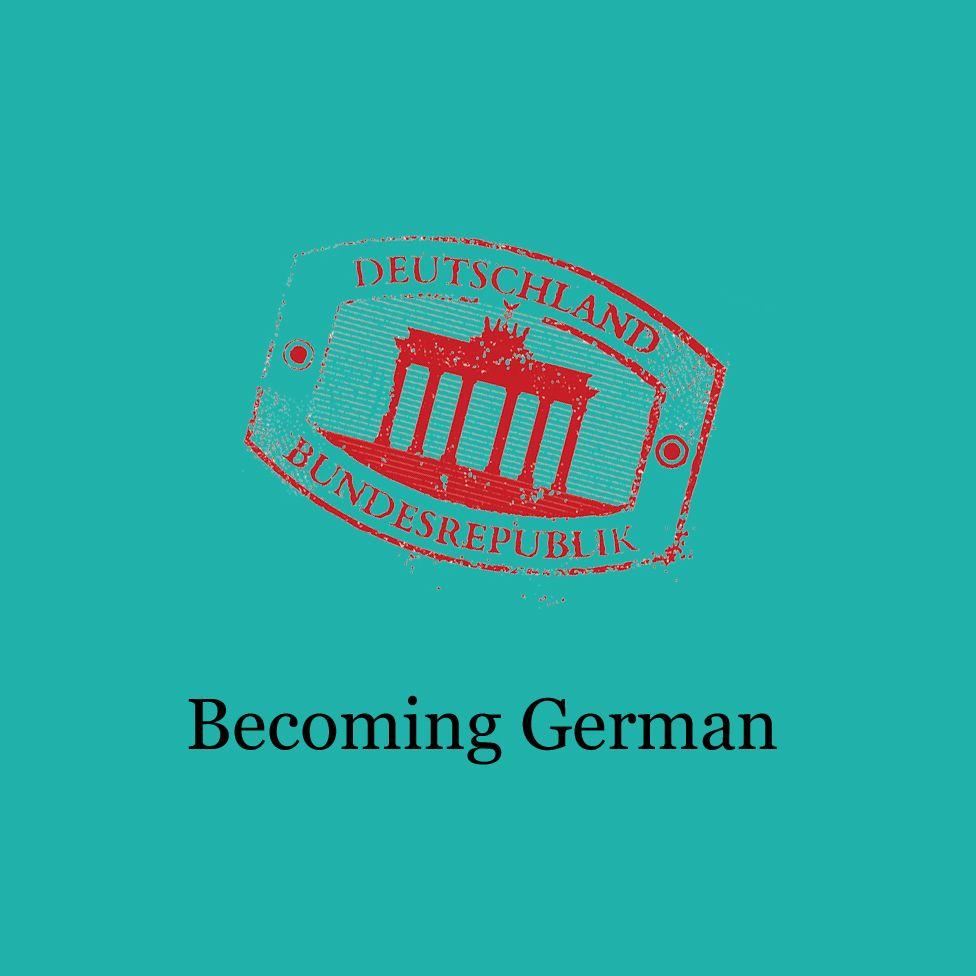 Becoming German
