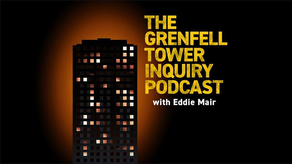 Grenfell Tower Inquiry Podcast