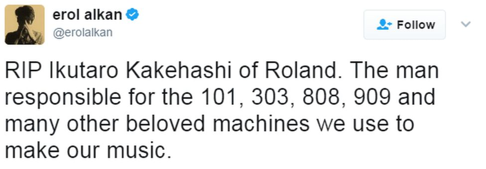 """A tweet reads: """"RIP Ikutaro Kakehashi of Roland. The man responsible for the 101, 303, 808, 909 and many other beloved machines we use to make our music."""
