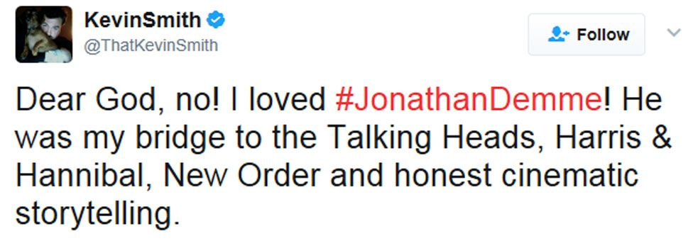 """Kevin Smith tweet: """"Dear God, no! I loved #JonathanDemme! He was my bridge to the Talking Heads, Harris & Hannibal, New Order and honest cinematic storytelling."""""""