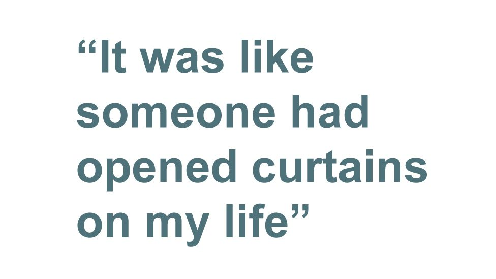 Quotebox: It was like someone had opened curtains on my life