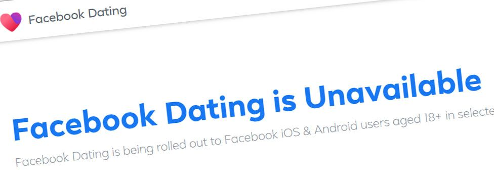 """A screenshot shows the """"Facebook Dating is unavailable"""" page from the company's website when accessed from Europe"""