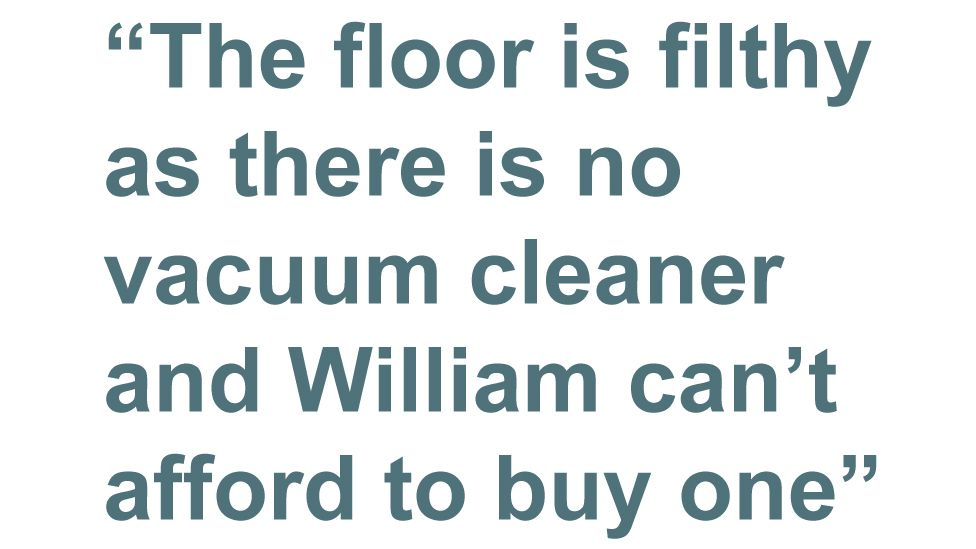Quotebox: the floor is filthy as there is no vacuum cleaner and William can't afford to buy one