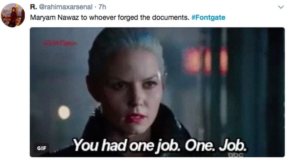 """A tweet saying """"Maryam Nawaz to whoever forged the documents"""" followed by a GIF with a caption: """"You had one job. One. Job."""""""