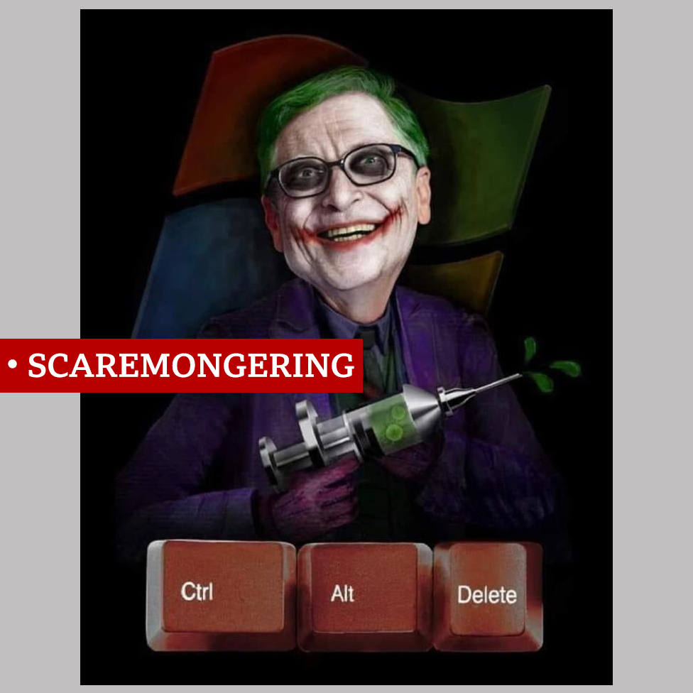 "A scary mocked-up image of Bill Gates dressed as the Joker with a syringe labelled ""scaremongering"""
